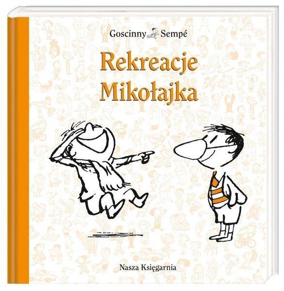 Mikołajek Rekreacje Mikołajka Książki Opowiadania Nagrody