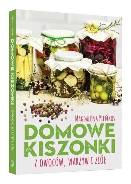 Domowe Kiszonki Z Owoców Warzyw I Ziół