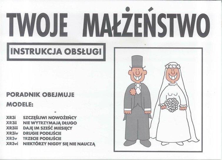 Instrukcja Obsługi Twoje Małżeństwo