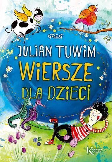 Julian Tuwim Wiersze Dla Dzieci Kolor Br Greg
