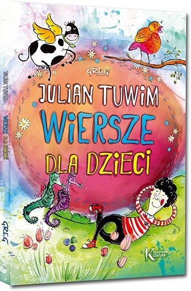 Julian Tuwim Wiersze Dla Dzieci Kolor Tw Greg