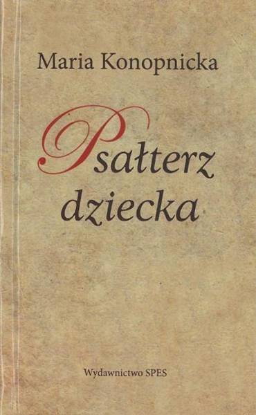 Psałterz Dziecka Książki Literatura Poezje Cytaty Aforyzmy