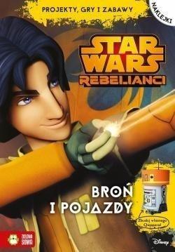 Star Wars Rebelianci Broń I Pojazdy Hurtownia Książek