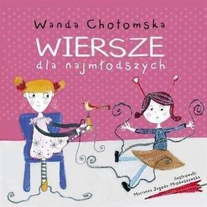 Wiersze Dla Najmłodszych Wanda Chotomska