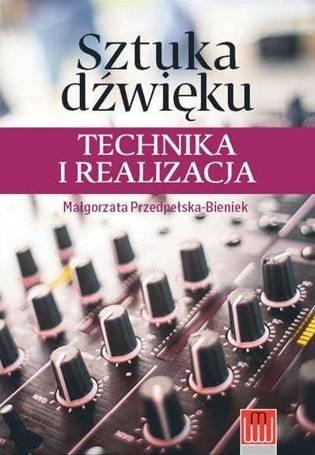 sztuka dźwięku technika i realizacja pdf