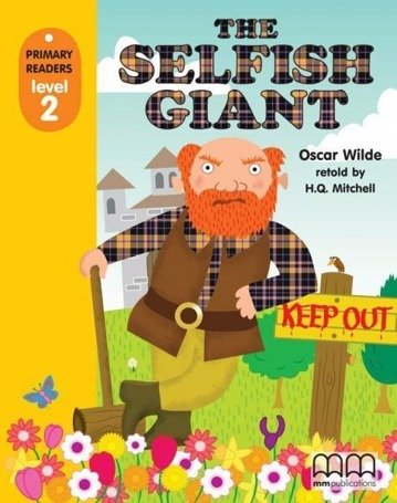 The Selfish Giant SB MM PUBLICATIONS